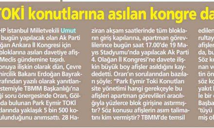 CHP'li Oran, TOKİ konutlarına asılan kongre davetini sordu -Milliyet Ankara