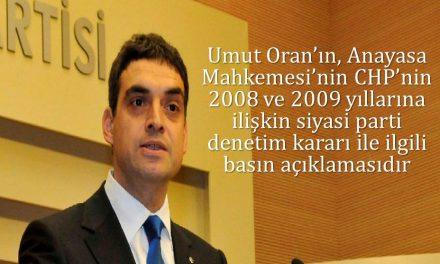 Anayasa Mahkemesi'nin CHP'nin 2008 ve 2009 yıllarına ilişkin siyasi parti denetim kararı ile ilgili basın açıklaması