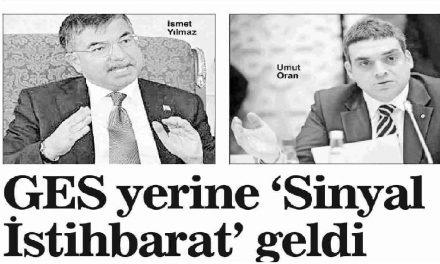"""GES yerine """"Sinyal İstihbarat"""" geldi -Aydınlık Gazetesi"""