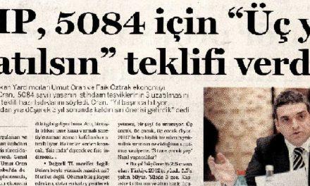 """CHP, 5084 için """"Üç yıl uzatılsın"""" teklifi verdi"""