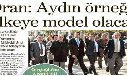 Oran: Aydın örneği  ülkeye model olacak-Yeni Asır