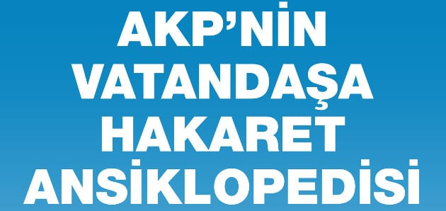 AKP'nin Vatandaşa Hakaret Ansiklopedisi – Küfürlarousse
