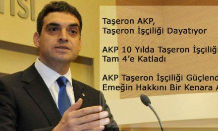 Taşeron AKP, Taşeron İşçiliği Dayatıyor