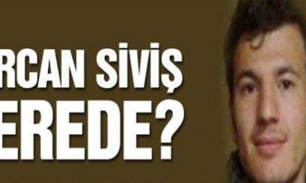 """CHP'den İçişleri'ne """"Gürcan Siviş nerede?"""" sorusu"""