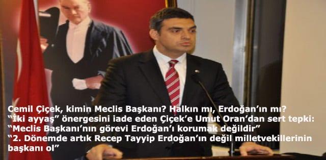 """Umut Oran: """"iki ayyaş"""" önergesini iade eden Cemil Çiçek, kimin Meclis Başkanı? Halkın mı Erdoğan'ın mı?"""