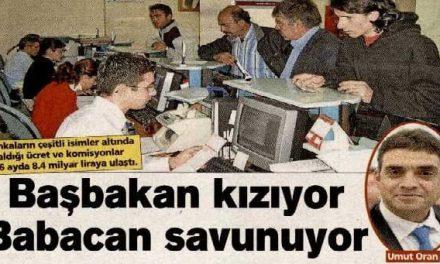 Başbakan kızıyor Babacan savunuyor-Posta