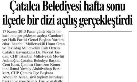 Çatalca Belediyesi hafta sonu ilçede bir dizi açılış gerçekleştirdi-Büyükçekmece Gazetesi