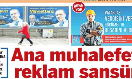 Ana muhalefete reklam sansürü-Taraf