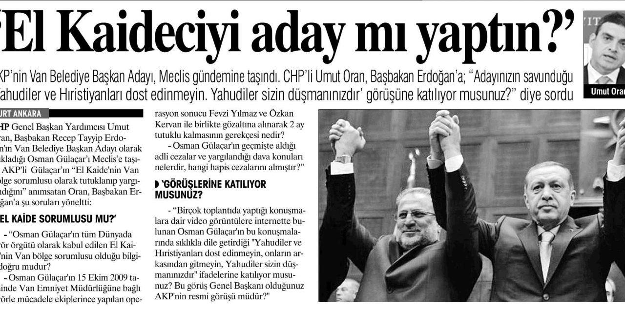 'El Kaideciyi aday mı yaptın?'-Yurt Gazetesi