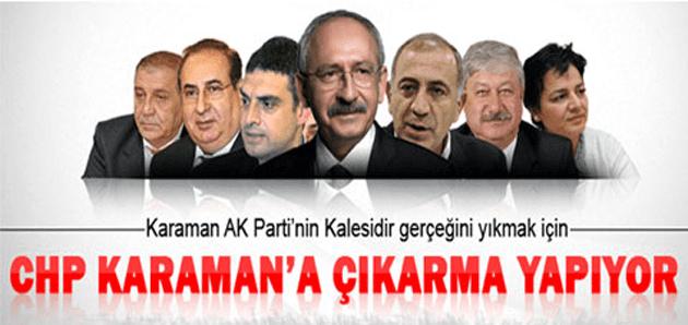 CHP Karaman'ı almakta kararlı