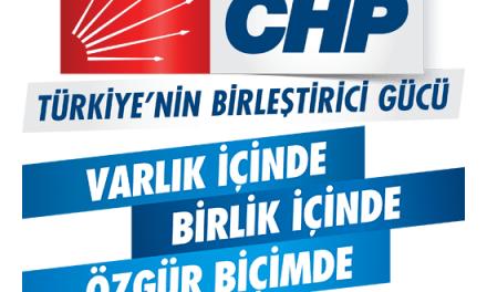 Türkiye'nin Birleştirici Gücü CHP!