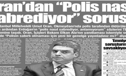 """Oran'dan """"Polis nasıl sabrediyor"""" sorusu -Yurt Gazetesi"""