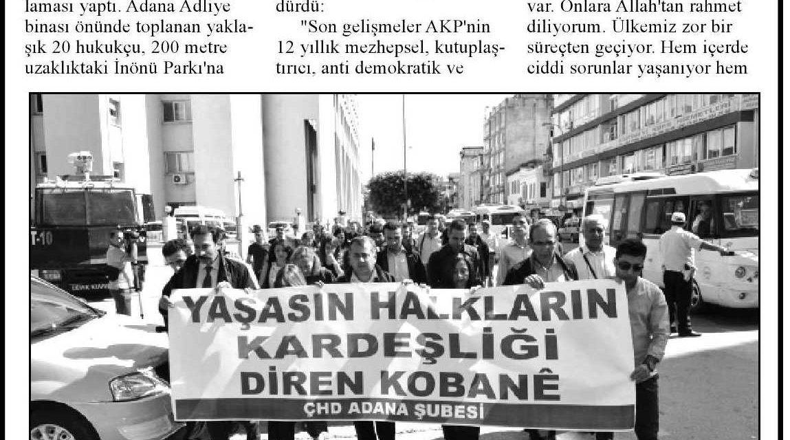 Adana Çağdaş Hukukçular Derneği'nden Kobani protestosu – Adana Ekspres