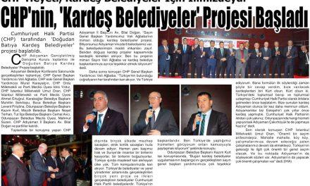 """CHP'nin, """"Kardeş Belediyeler"""" Projesi Başladı – Adıyaman Günebakış Gazetesi"""