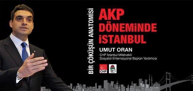 Umut Oran, İstanbul'un AKP dönemi röntgenini çekti.