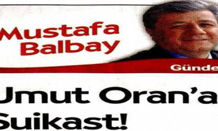 Umut Oran'a Suikast! – Mustafa Balbay