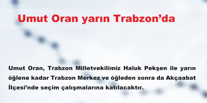 Umut Oran yarın Trabzon'da