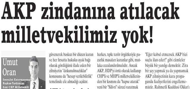 AKP zindanına atılacak  milletvekilimiz yok! Birgün