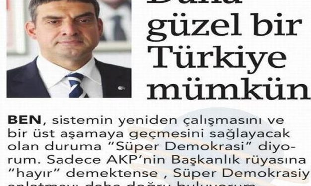 Başkanlığa Karşı Süper Demokrasi -Birgün