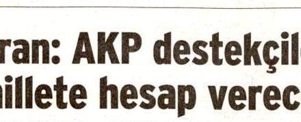 AKP destekçileri millete hesap verecek – Sözcü
